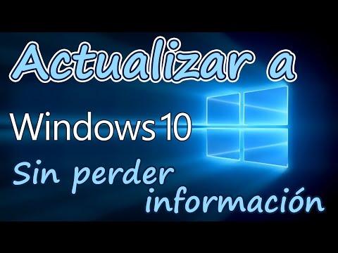 Como actualizar a Windows 10 sin perder nada    Full    Español    2017    Link oficial
