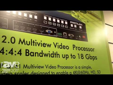 ISE 2017: Partilink Talks About HDMI 2.0 Multiview Video Processor