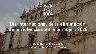 Día internacional de la eliminación de la violencia contra la mujer. 2020