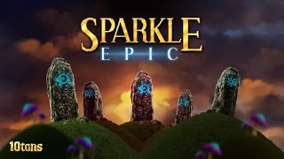 Sparkle Epic (by 10tons Ltd) - Universal - HD Gameplay Trailer