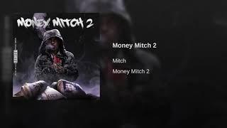 Mitch - Money Mitch 2 (Official Audio)