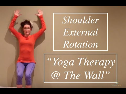 "Shoulder External Rotation: ""YOGA THERAPY @ THE WALL"" - LauraGyoga"