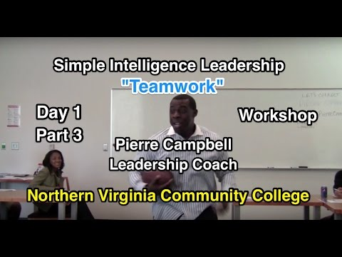 Teamwork: Simple Intelligence Leadership: Northern Virginia Community College (Part 3)