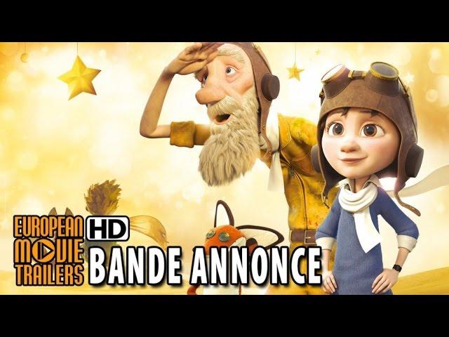 Le Petit Prince Bande annonce officielle #2 VF (2015) HD