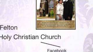 "Bishop Felton and The Holy Christian Church ""Media Map"""