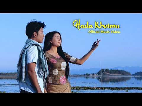 Hada Khoimu   Official Music Video Release