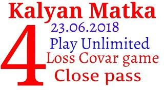 Kalyan 23.06.2018 play Unlimited ((4))close pass by lucky matka trick