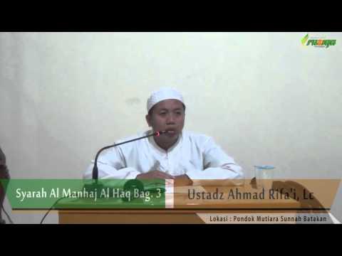 Ust. Ahmad Rifa'i - Syarah Al Manhaj Al Haq Bag. 3
