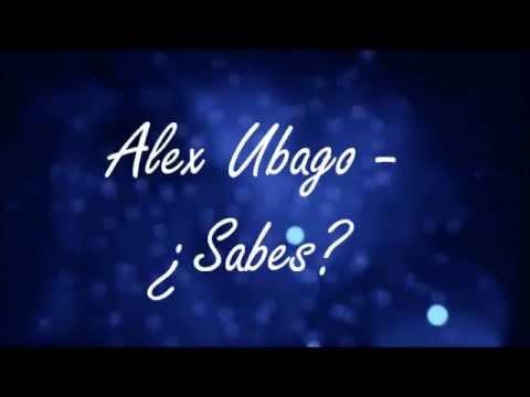 Alex Ubago  ¿Sabes? Lyrics