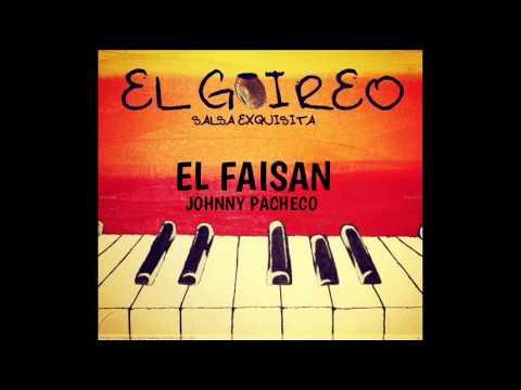 JOHNNY PACHECO - EL FAISAN