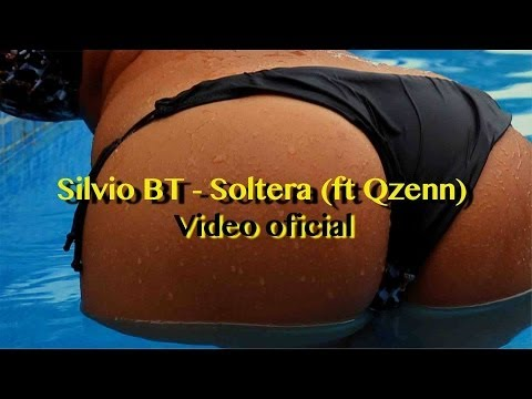 Silvio Bt Soltera (ft Qzenn) video