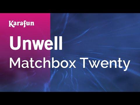 Karaoke Unwell - Matchbox Twenty *