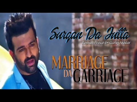 Surgan Da Jutta | Roshan Prince & Gurlej Akhtar | Marriage Da Garriage video