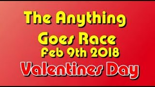 anything goes Race 2018 02 09  Valentines Day