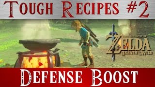 Zelda Breath of the Wild ** Defense Boost Tough Recipes Meals #2 ** BOTW