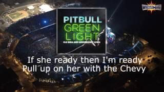 GREEN LIGHT-PITBULL WRESTLEMANIA33 LYRICAL VIDEO..