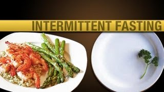 Intermittent Fasting - The Secret to Fast Fat Loss?