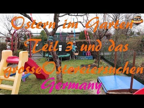 Ostern im Garten Teil 3 / Ostereier suchen / Germany / # 101