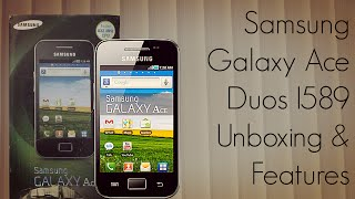 Samsung Galaxy Ace Duos I589 Android Smart Phone Unboxing