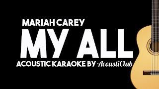 My All - Mariah Carey (Acoustic Guitar Karaoke Version)