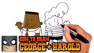 How to Draw George and Harold | Captain Underpants