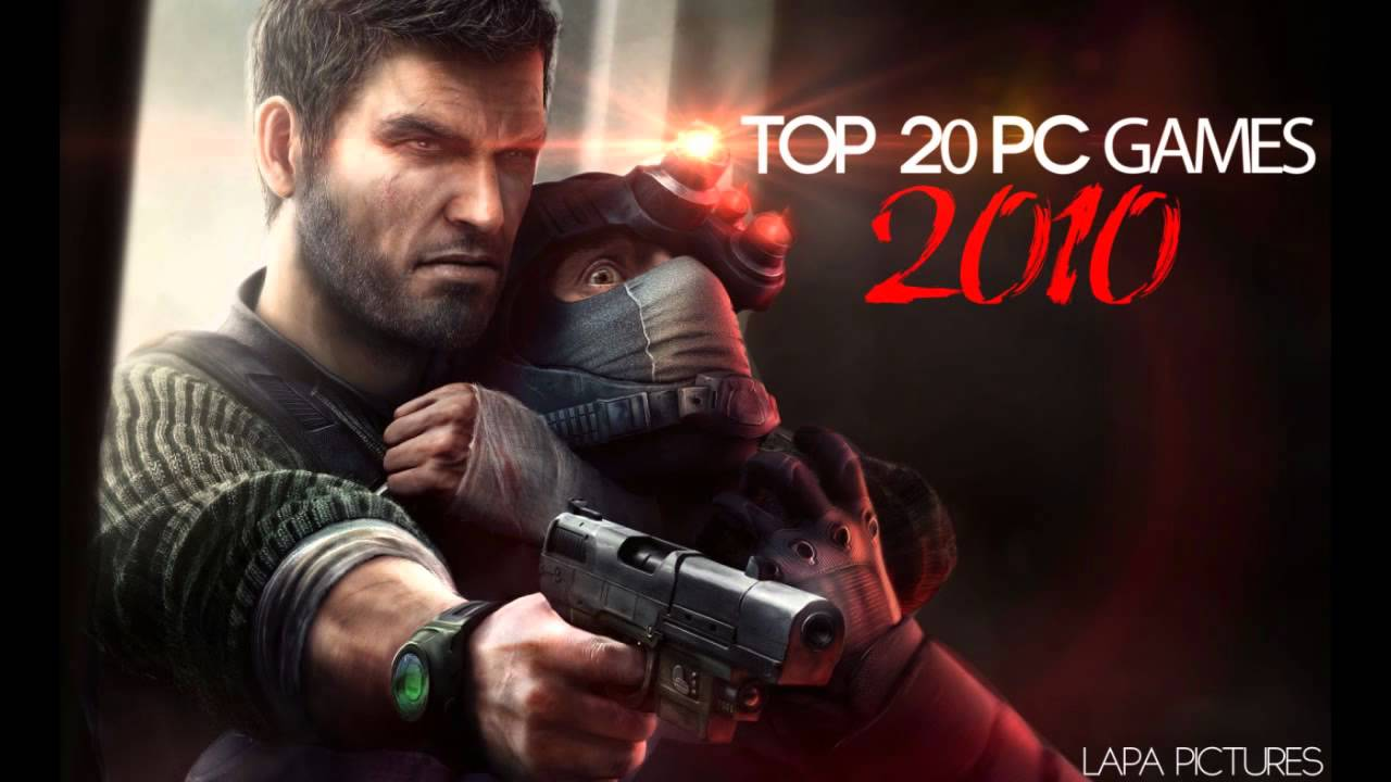 Top 20 PC Games - 2010 - YouTube