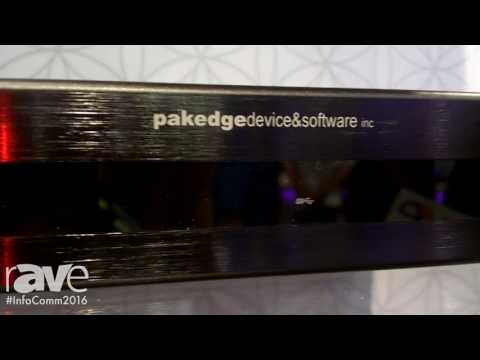 InfoComm 2016: Pakedge Intros NK-1 and S3-24P