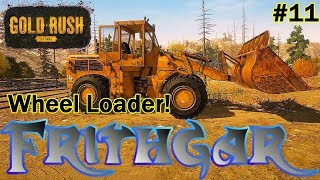 Let's Play Gold Rush The Game #11: Our New Wheel Loader!
