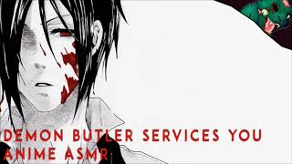 Demon Butler Services You | Anime ASMR Roleplay