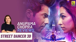 Street Dancer 3D | Bollywood Movie Review by Anupama Chopra | Varun Dhawan | Shraddha Kapoor