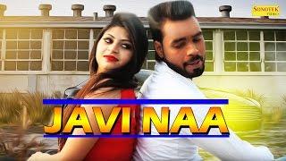 Javi Naa | Gourav Gautam, Nagma Ansari | New Punjabi Video Songs