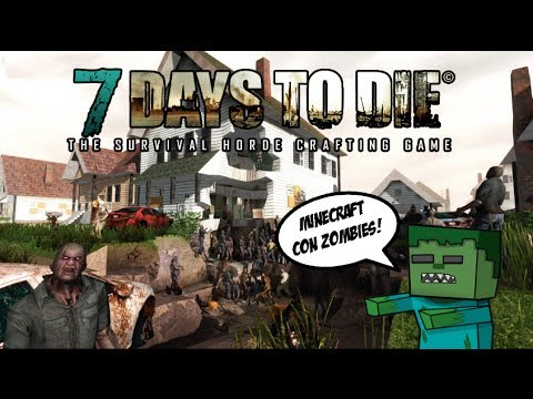 7 DAYS TO DIE TEMPORADA 4 CAP.15 - NUEVA VERSION!