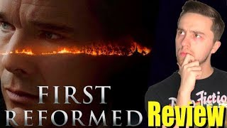 First Reformed - Movie Review (A24 NEW FILM)