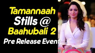 Tamanna Bhatia Looks At Baahubali 2 Pre Release Event | Actress Latest | TopTeluguMedia