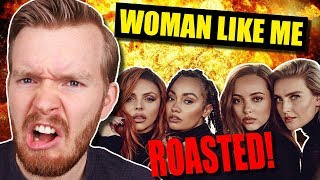 """Woman Like Me"" by Little Mix ROASTED!"