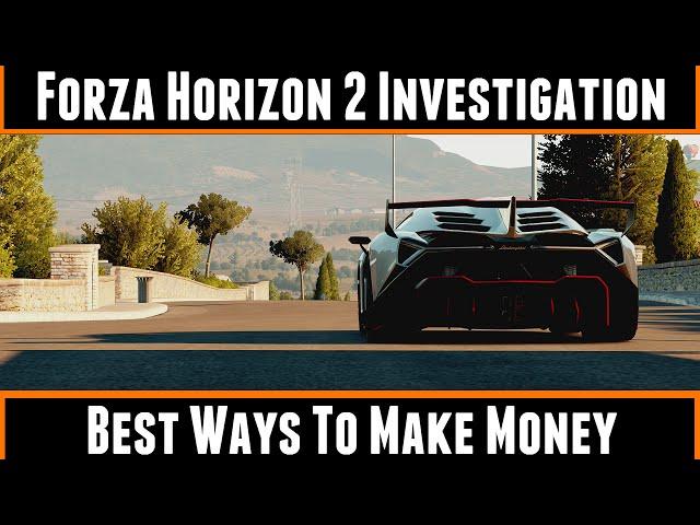 Forza Horizon 2 Investigation Best Ways to Make Money