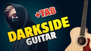 #MyDarkside Alan Walker – Darkside (fingerstyle guitar cover, easy tabs for beginners)