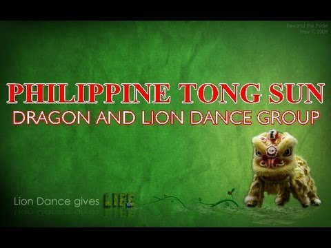 PHILIPPINE TONG SUN DRAGON AND LION DANCE GROUP 菲 東 山 龍 獅 隊