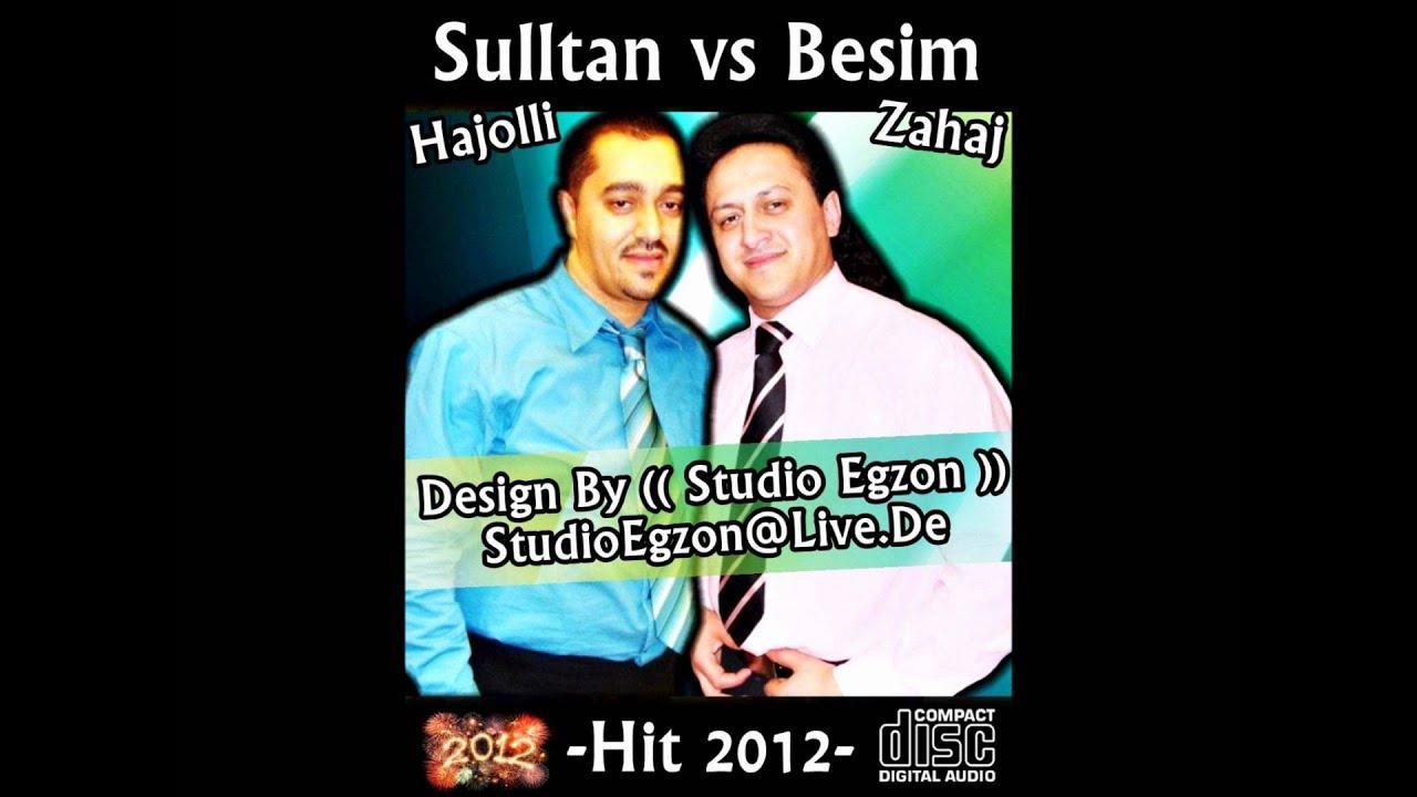 Sulltan Hajolli vs Besim Zahaj -Hit 2012- By (( Studio ... Sadri Gjakova Tallava