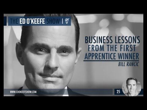 Business Lessons From The First Apprentice Winner | Bill Rancic
