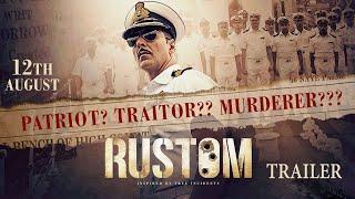 Rustom Movie Trailer | Akshay Kumar, Ileana D'Cruz, Esha Gupta & Arjan Bajwa |