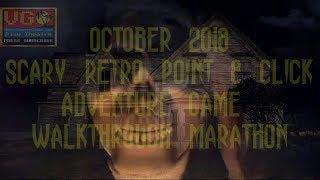October 2018 - Scary Retro Point & Click Adventure Game Walkthrough Marathon - Intro - 2018-10-04