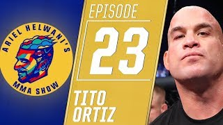 Tito Ortiz talks knocking out Chuck Liddell, retiring again | Ariel Helwani's MMA Show