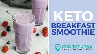 Keto Breakfast Smoothie - Perfect for a Quick Breakfast