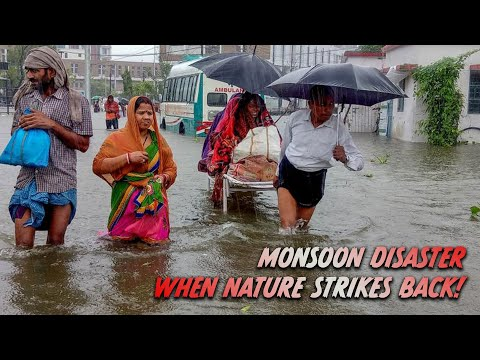 When Nature Strikes Back: Monsoons