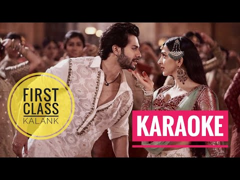 First Class (Kalank) - KARAOKE With Lyrics || Arijit Singh & Neeti Mohan || BasserMusic