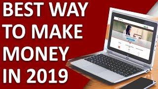Best Way To Make Money Online In 2019 [BEGINNER FRIENDLY]