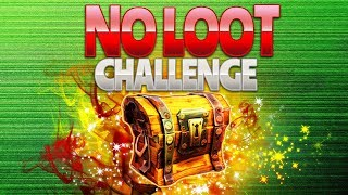 NO LOOT CHALLENGE (Fortnite Battle Royale)