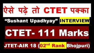 CTET Best Tips for all Subject Preparation by Sushant Upadhyay (Marks-111),Get good marks in CTET