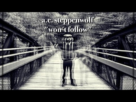 Steppenwolf - Won't Follow""